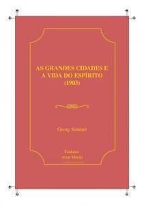 Simmel, G. (2009). As grandes cidades e a vida do espírito (1903)
