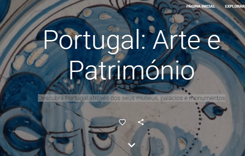 <h4>Portugal Arte e Património — Google Arts Culture</h4><p></p>