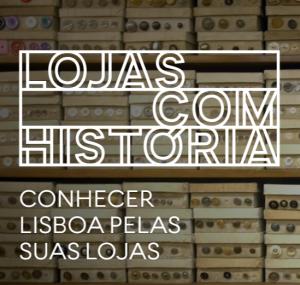 Lojas com História – Lisboa