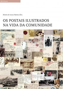 Martins, M. L. (2017). The postcards illustrated in the life of the community. Braga: CECS