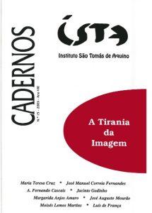 Martins, M.L. (2003). O poder das imagens e as imagens do poder