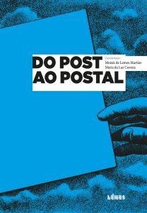 Martins, M.L. & Correia, M.L. (2014). From Post to Postal