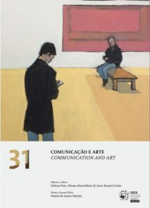 Pires, H. , Mota-Ribeiro, S. & Beyaert-Geslin, A. (eds) (2017). Communication and Art