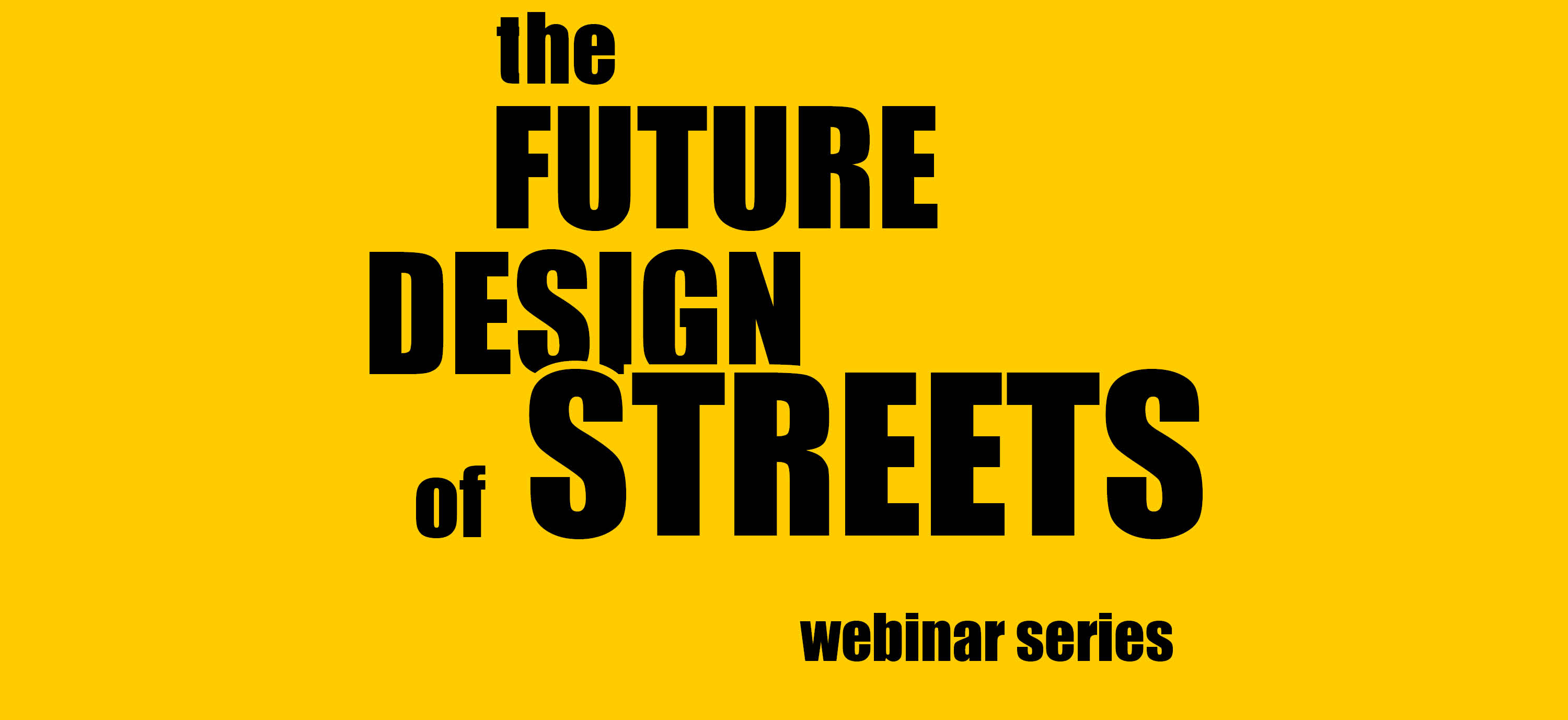 <h4>Banner | The Future Design of Streets</h4><p></p>