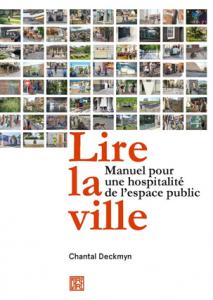 Deckmyn, C. (2020). Lire la ville: manuel pour une hospitalité de l'espace public. Paris: Éditions Dominique Carré