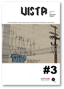 Campos, R., Barbosa, A. & Eckert, C. (Eds.) (2018). Visualidades Urbanas.