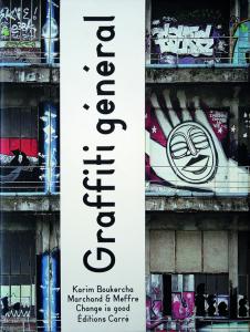 Boukercha, K. (2014). Graffiti général. Paris: Éditions Carré.