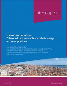 Queiroz, A. I. (Ed.) (2012). Lisboa nas narrativas: olhares do exterior sobre a cidade antiga e contemporânea. Lisboa: FCSH/NOVA