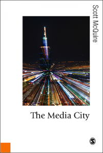 McQuire, S. (2008). The media city: Media, Architecture and Urban Space. London: SAGE