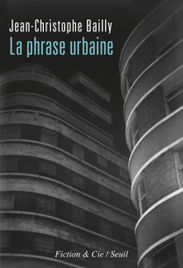 Bailly, J.-C. (2013). La phrase urbaine