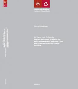 Mota-Ribeiro, S. (2011). Do outro lado do espelho: imagens e discursos de género nos anúncios das revistas femininas: uma abordagem socio-semiótica visual feminista