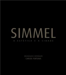 Fortuna, C. (Ed.) (2010). Simmel, a estética e a cidade