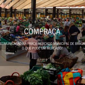 COMPRAÇA | WHAT CAN A MARKET DO?