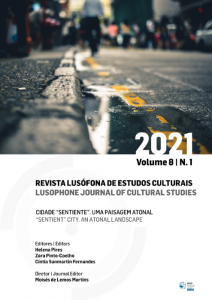 """Pires, H; Pinto-Coelho, Z. & Fernandes, C. S. (Eds.) (2021) Cidade """"sentiente"""". Uma paisagem atonal"""