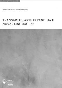Pires, H. & Pinto-Coelho, Z. (Eds.) (2021) Transartes, arte expandida e novas linguagens